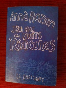 Anna Rozen : J'ai eu des nuits ridicules