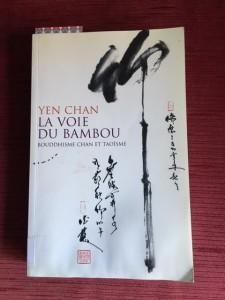 Yen Chan La voie du Bambou