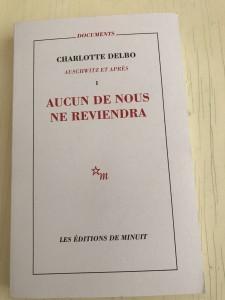 Charlotte Delbo : aucun de nous ne reviendra